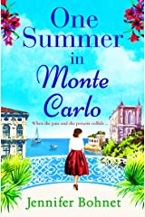 One Summer in Monte Carlo: The perfect escapist read for 2021 (English Edition) Format Kindle