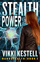 Stealth Power (Nanostealth Book 2)