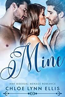 Mine: MMF Bisexual Menage Romance