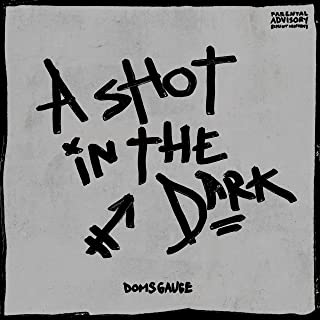 A Shot in the Dark [Explicit]