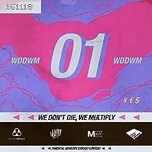 we dont die we multiply