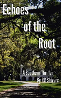 Echoes Of The Root (English Edition)