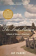 The Last Station: A Novel of Tolstoy's Final Year