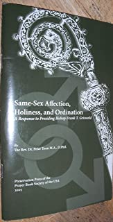 Same-Sex Affection, Holiness and Ordination A Response to Presiding Bishop Frank T Griswold