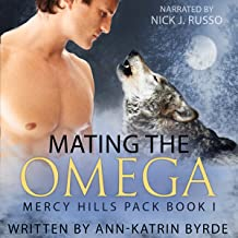 Mating the Omega: Mercy Hills Pack, Volume 1