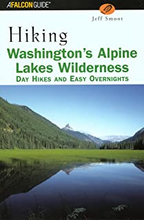 Hiking Washington's Alpine Lakes Wilderness: Day Hikes and Easy Overnights (Regional Hiking Series)
