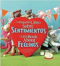 Un Pequeno Libro Sobre Sentimientos: A Little Book About Feelings: Spanish English Bilingual Edition (Spanish Edition)