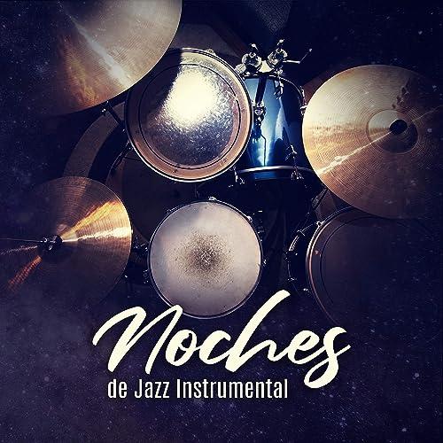 Noches de Jazz Instrumental: Relajante Música Bossa, Mejores ...