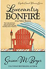 Lowcountry Bonfire (A Liz Talbot Mystery Book 6) Kindle Edition