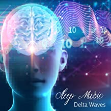 Sleep Music: Delta Waves – Relaxing Music to Help You Sleep, Calm Background for Sleeping, Meditation & Relax