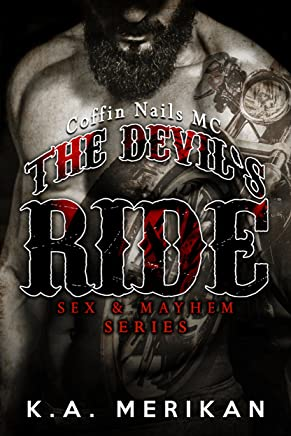 The Devil's Ride: Coffin Nails MC (gay motorcycle club romance novel) (Sex & Mayhem Book 2)