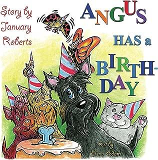 Angus has a Birthday!