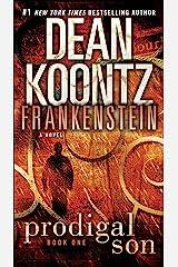 Frankenstein: Prodigal Son: A Novel Kindle Edition