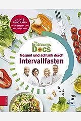 Die Ernährungs-Docs - Gesund und schlank durch Intervallfasten (German Edition) Format Kindle