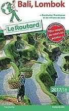 Guide du Routard Bali, Lombok 2017/18: + Borobudur, Prabanan et les volcans de Java (French Edition)