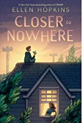 Closer to Nowhere Kindle Edition