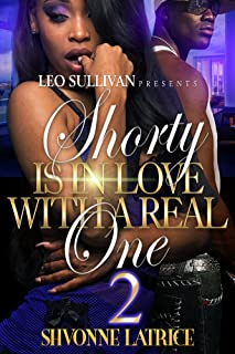 Shorty Is In Love With A Real One 2