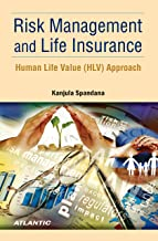 Risk Management and Life Insurance: Human Life Value (HLV) Approach