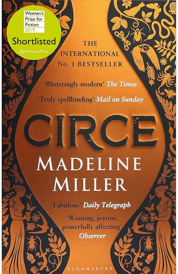 冗談で蒸気着服Circe: The International No. 1 Bestseller - Shortlisted for the Women's Prize for Fiction 2019 (English Edition)