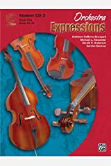 Orchestra Expressions, Book Two Student Edition (Expressions Music Curriculum): 2 Audio CD