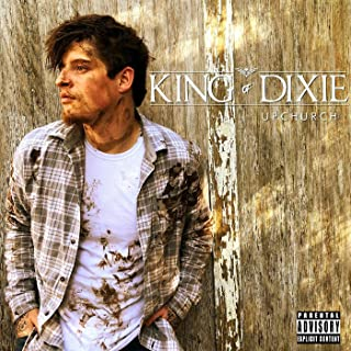 King of Dixie [Explicit]