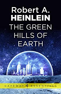 The Green Hills of Earth (Gateway Essentials Book 484) (English Edition)