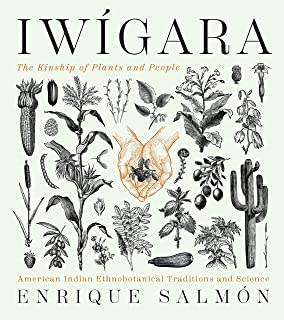 Iwigara: American Indian Ethnobotanical Traditions and Science
