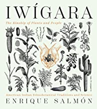 Iwígara: American Indian Ethnobotanical Traditions and Science