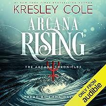 Arcana Rising: The Arcana Chronicles, Book 4