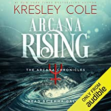 Arcana Rising: The Arcana Chronicles, Book 4
