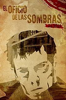 EL OFICIO DE LAS SOMBRAS (Las crónicas sobrenaturales del Gabinete 1906 nº 1)