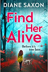 Find Her Alive: The start of a gripping psychological crime series for 2021 (DS Jenna Morgan Book 1) Kindle Edition