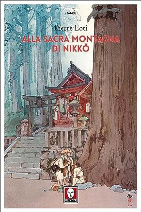 Alla sacra montagna di Nikkō