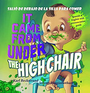 It Came from under the High Chair - Salió de debajo de la silla para comer: A Mystery (in English & Spanish) (Mini-mysteries for Minors Book 5)