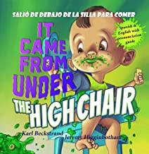 It Came from under the High Chair - Salió de debajo de la silla para comer: A Mystery (in English & Spanish) (Spanish-Engl...