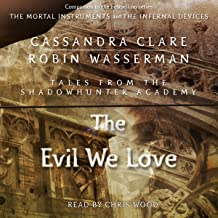 The Evil We Love