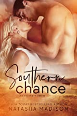 Southern Chance (The Southern Series Book 1) Kindle Edition