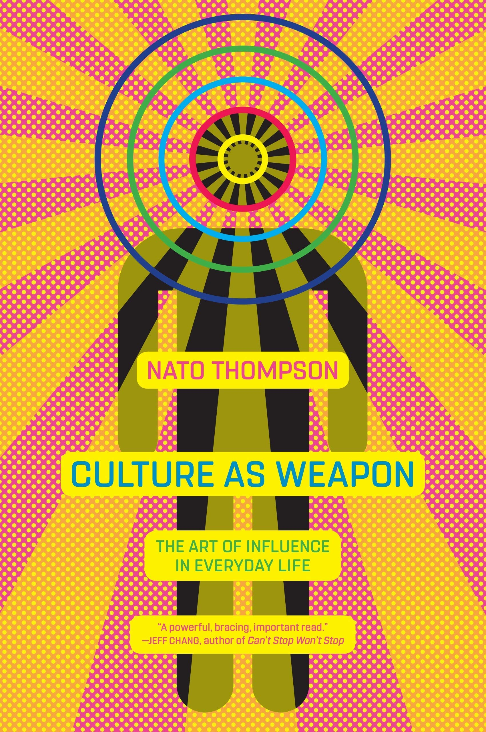 Image OfCulture As Weapon: The Art Of Influence In Everyday Life