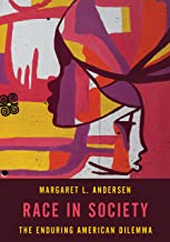 Race in Society: The Enduring American Dilemma (English and English Edition)