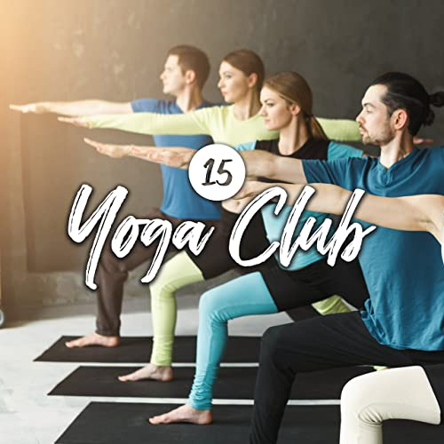 15 Yoga Club de Yoga Music en Amazon Music - Amazon.es