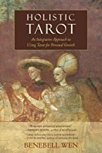 Holistic Tarot: An Integrative Approach to Using Tarot for Personal Growth PDF