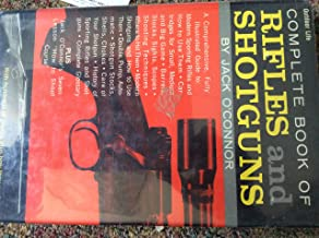 The Complete Book of Rifles and Shotguns