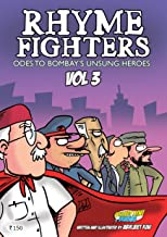 Rhyme Fighters: Vol 3 Odes to Bombay's Unsung Heroes