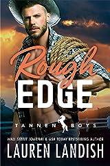 Rough Edge (Tannen Boys Book 2) Kindle Edition
