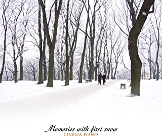 Memories With First Snow