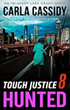 Tough Justice: Hunted (Part 8 of 8) (English Edition)