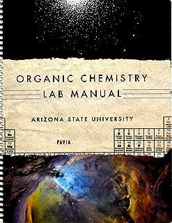 Organic Chemistry Lab Manual : Custom Edition for Arizona State University