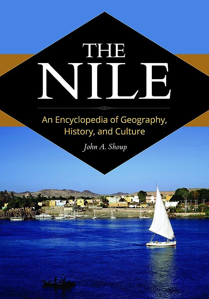 主人バンジージャンプ災難The Nile: An Encyclopedia of Geography, History, and Culture (English Edition)
