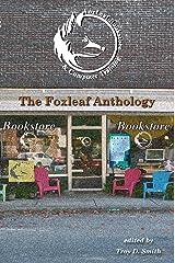 Foxleaf Anthology Kindle Edition