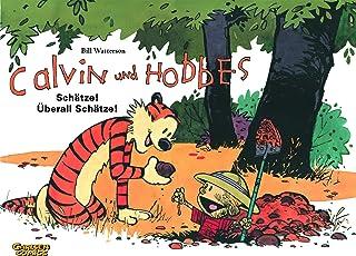 Calvin & Hobbes 10 - Schätze! Überall Schätze!